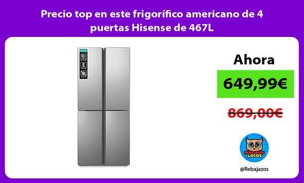 Precio top en este frigorífico americano de 4 puertas Hisense de 467L