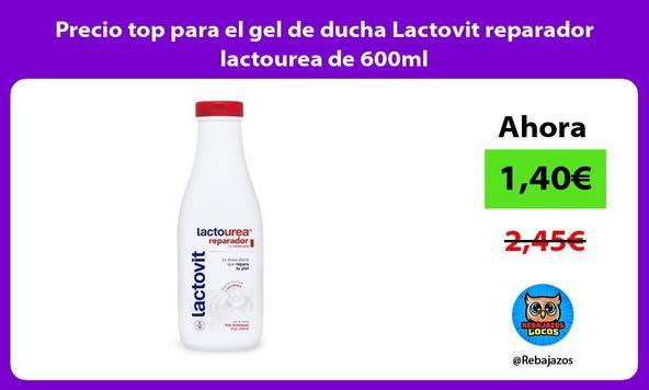 Precio top para el gel de ducha Lactovit reparador lactourea de 600ml