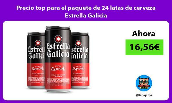Precio top para el paquete de 24 latas de cerveza Estrella Galicia