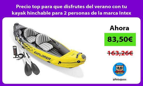 Precio top para que disfrutes del verano con tu kayak hinchable para 2 personas de la marca Intex