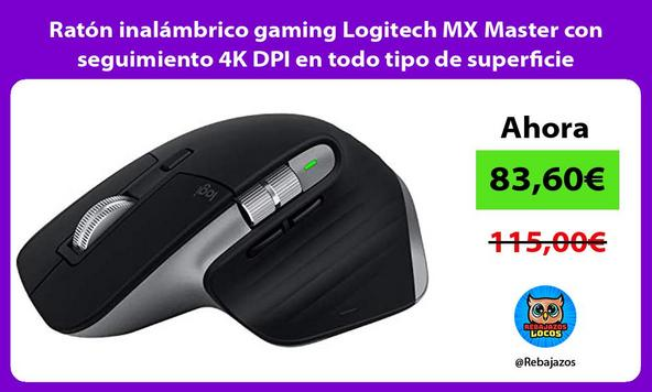 Ratón inalámbrico gaming Logitech MX Master con seguimiento 4K DPI en todo tipo de superficie