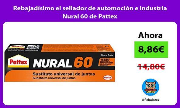 Rebajadísimo el sellador de automoción e industria Nural 60 de Pattex
