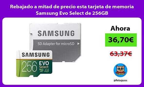 Rebajado a mitad de precio esta tarjeta de memoria Samsung Evo Select de 256GB