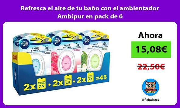 Refresca el aire de tu baño con el ambientador Ambipur en pack de 6