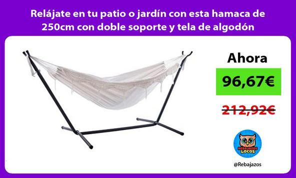 Relájate en tu patio o jardín con esta hamaca de 250cm con doble soporte y tela de algodón