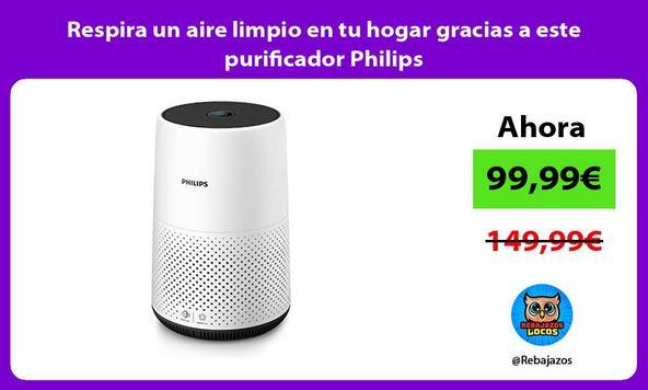 Respira un aire limpio en tu hogar gracias a este purificador Philips
