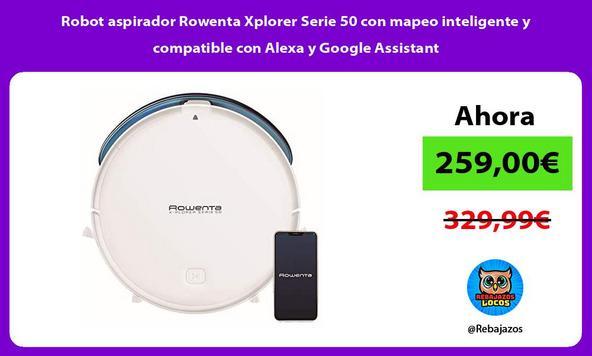 Robot aspirador Rowenta Xplorer Serie 50 con mapeo inteligente y compatible con Alexa y Google Assistant