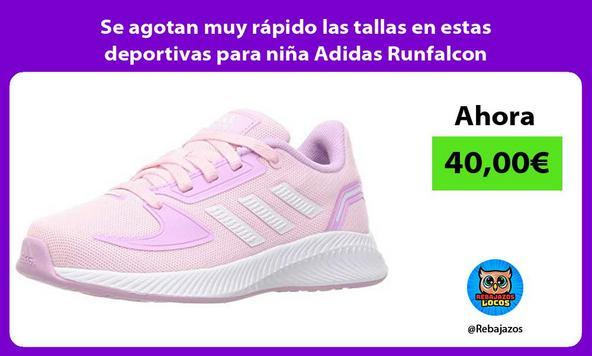 Se agotan muy rápido las tallas en estas deportivas para niña Adidas Runfalcon