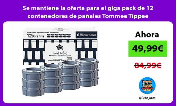 Se mantiene la oferta para el giga pack de 12 contenedores de pañales Tommee Tippee