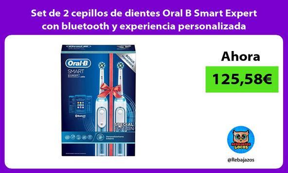 Set de 2 cepillos de dientes Oral B Smart Expert con bluetooth y experiencia personalizada