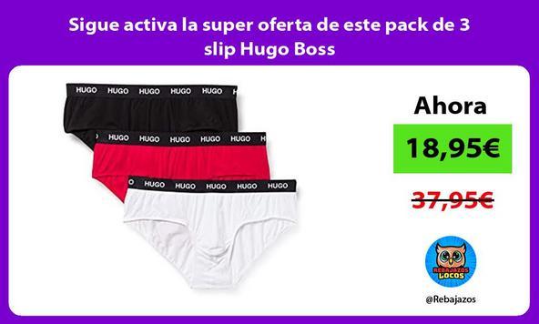 Sigue activa la super oferta de este pack de 3 slip Hugo Boss