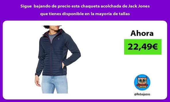 Sigue bajando de precio esta chaqueta acolchada de Jack Jones que tienes disponible en la mayoría de tallas