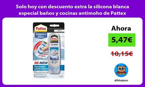 Solo hoy con descuento extra la silicona blanca especial baños y cocinas antimoho de Pattex