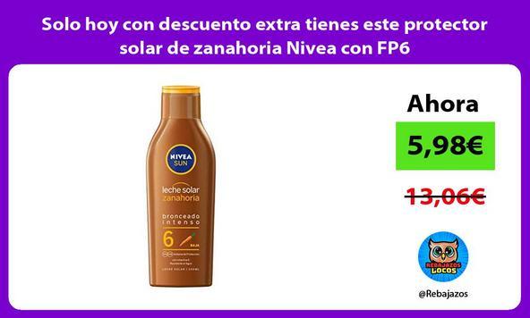 Solo hoy con descuento extra tienes este protector solar de zanahoria Nivea con FP6