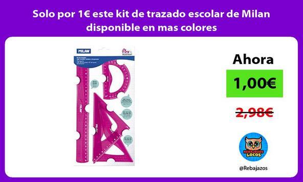 Solo por 1€ este kit de trazado escolar de Milan disponible en mas colores
