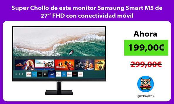 """Super Chollo de este monitor Samsung Smart M5 de 27"""" FHD con conectividad móvil"""