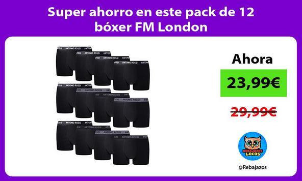Super ahorro en este pack de 12 bóxer FM London