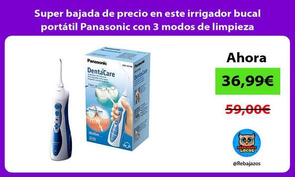 Super bajada de precio en este irrigador bucal portátil Panasonic con 3 modos de limpieza