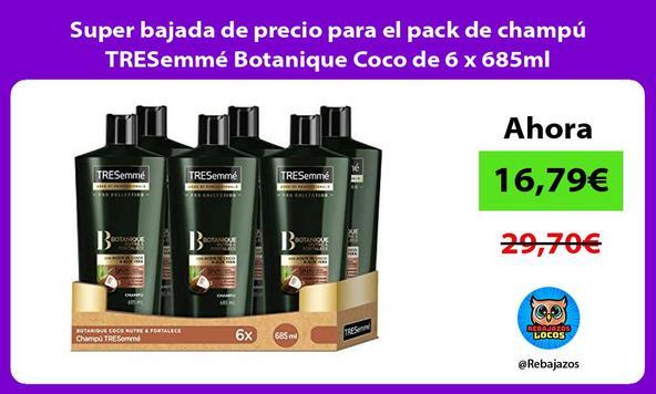 Super bajada de precio para el pack de champú TRESemmé Botanique Coco de 6 x 685ml