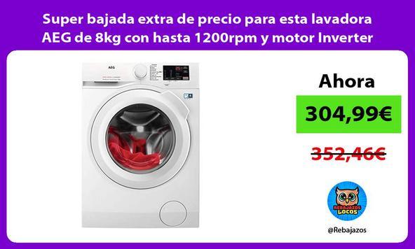 Super bajada extra de precio para esta lavadora AEG de 8kg con hasta 1200rpm y motor Inverter