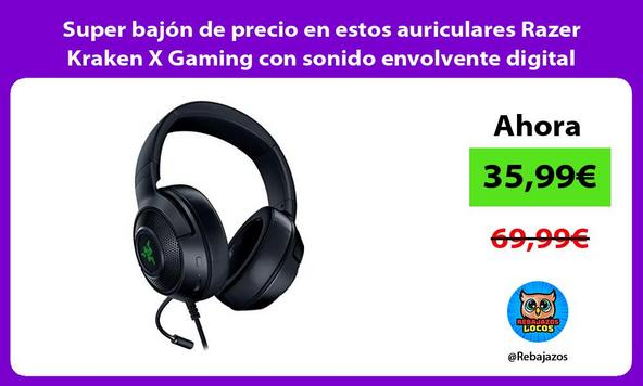 Super bajón de precio en estos auriculares Razer Kraken X Gaming con sonido envolvente digital