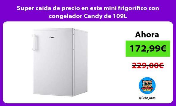 Super caída de precio en este mini frigorífico con congelador Candy de 109L