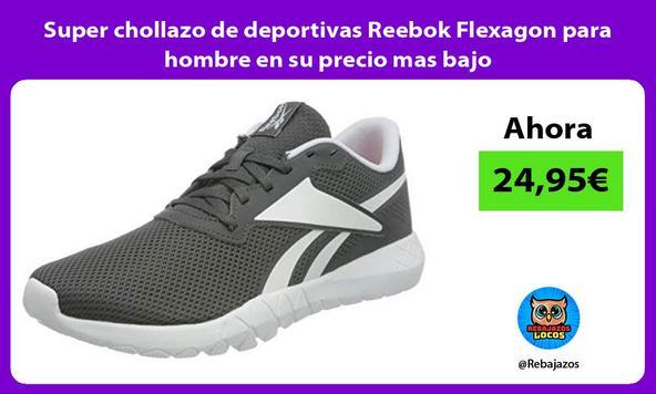 Super chollazo de deportivas Reebok Flexagon para hombre en su precio mas bajo