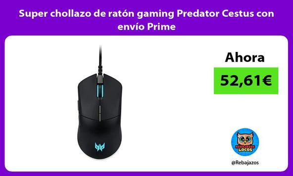 Super chollazo de ratón gaming Predator Cestus con envío Prime