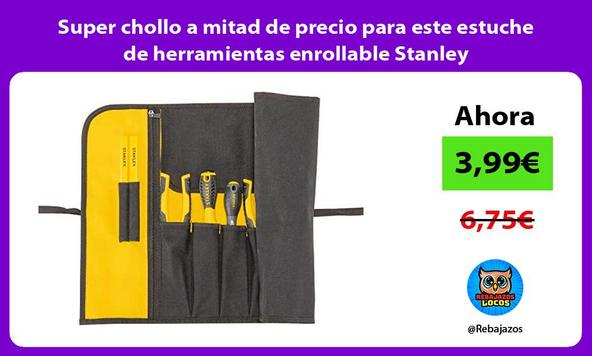 Super chollo a mitad de precio para este estuche de herramientas enrollable Stanley