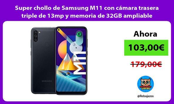 Super chollo de Samsung M11 con cámara trasera triple de 13mp y memoria de 32GB ampliable