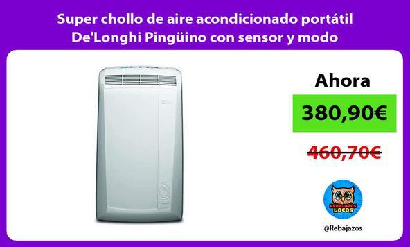 Super chollo de aire acondicionado portátil De'Longhi Pingüino con sensor y modo deshumidificador