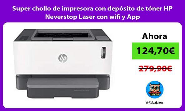 Super chollo de impresora con depósito de tóner HP Neverstop Laser con wifi y App