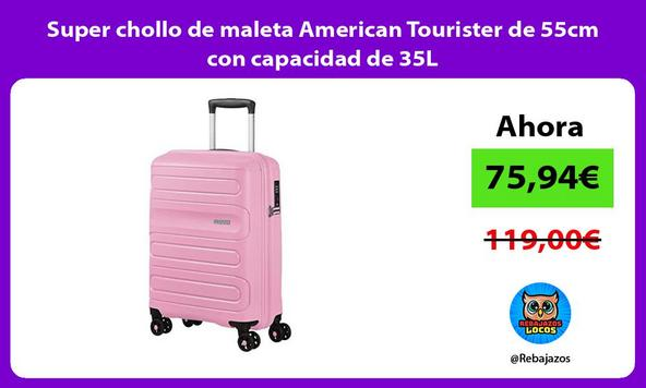 Super chollo de maleta American Tourister de 55cm con capacidad de 35L