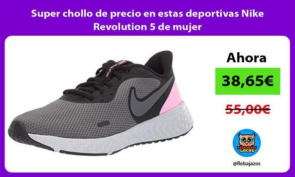 Super chollo de precio en estas deportivas Nike Revolution 5 de mujer