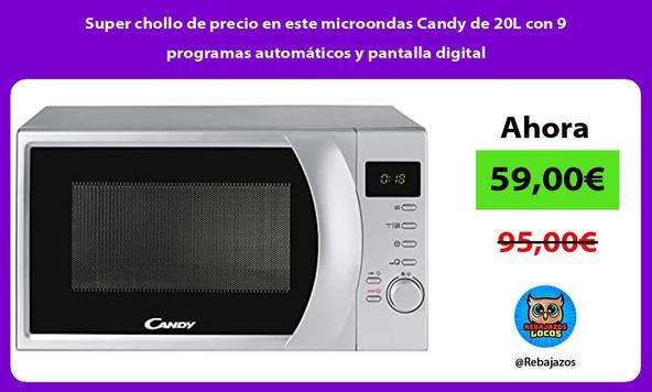 Super chollo de precio en este microondas Candy de 20L con 9 programas automáticos y pantalla digital