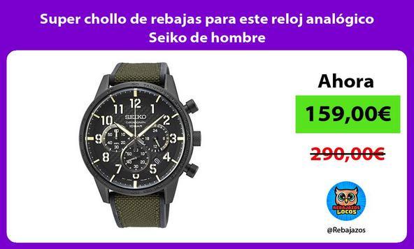 Super chollo de rebajas para este reloj analógico Seiko de hombre