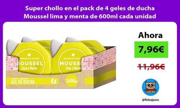 Super chollo en el pack de 4 geles de ducha Moussel lima y menta de 600ml cada unidad