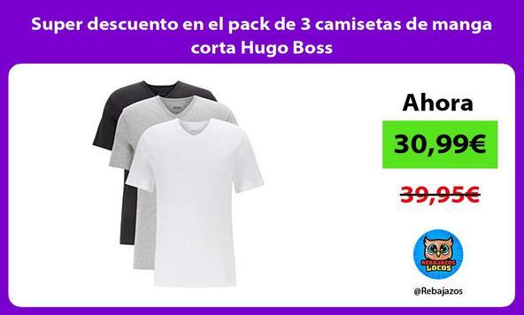 Super descuento en el pack de 3 camisetas de manga corta Hugo Boss