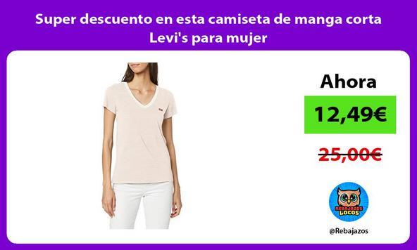 Super descuento en esta camiseta de manga corta Levi's para mujer