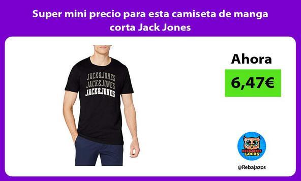 Super mini precio para esta camiseta de manga corta Jack Jones