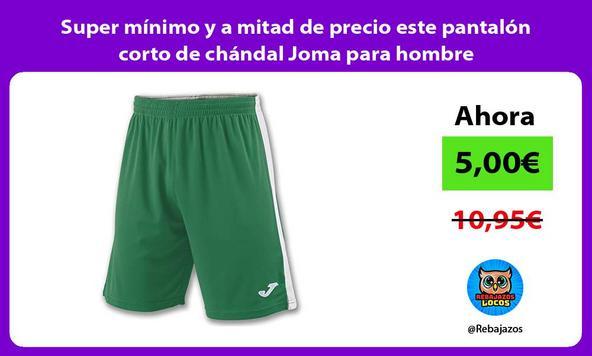 Super mínimo y a mitad de precio este pantalón corto de chándal Joma para hombre