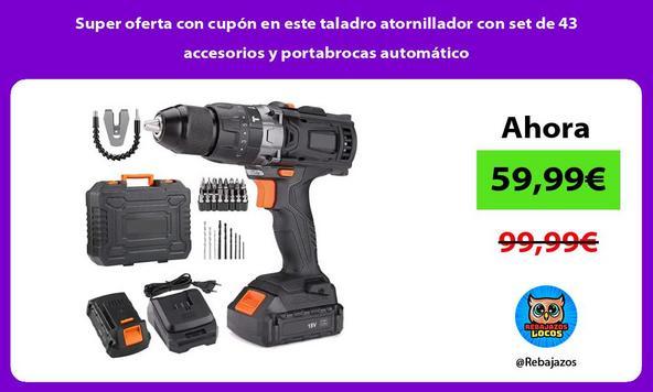 Super oferta con cupón en este taladro atornillador con set de 43 accesorios y portabrocas automático