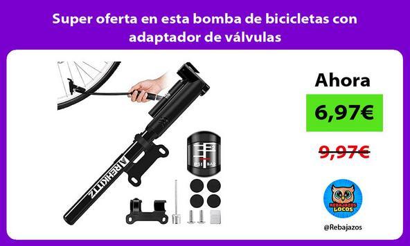 Super oferta en esta bomba de bicicletas con adaptador de válvulas