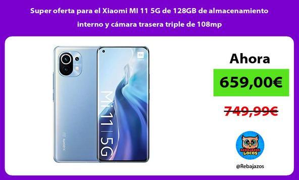 Super oferta para el Xiaomi MI 11 5G de 128GB de almacenamiento interno y cámara trasera triple de 108mp