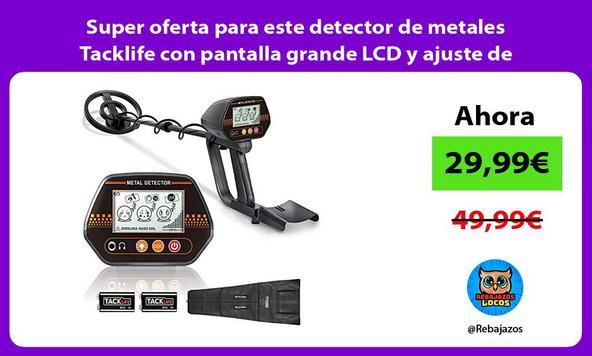 Super oferta para este detector de metales Tacklife con pantalla grande LCD y ajuste de altitud