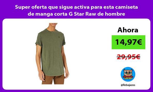 Super oferta que sigue activa para esta camiseta de manga corta G Star Raw de hombre