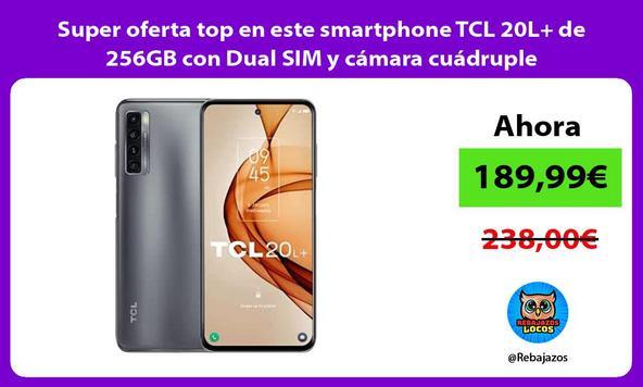 Super oferta top en este smartphone TCL 20L+ de 256GB con Dual SIM y cámara cuádruple