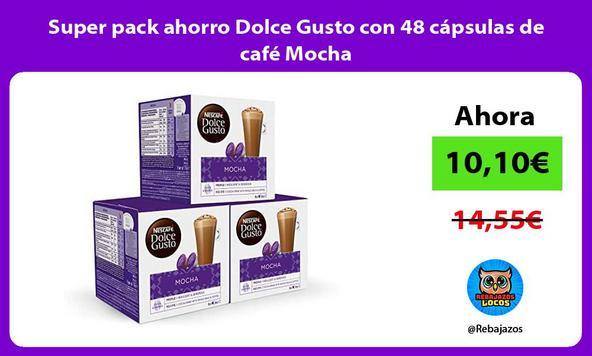 Super pack ahorro Dolce Gusto con 48 cápsulas de café Mocha
