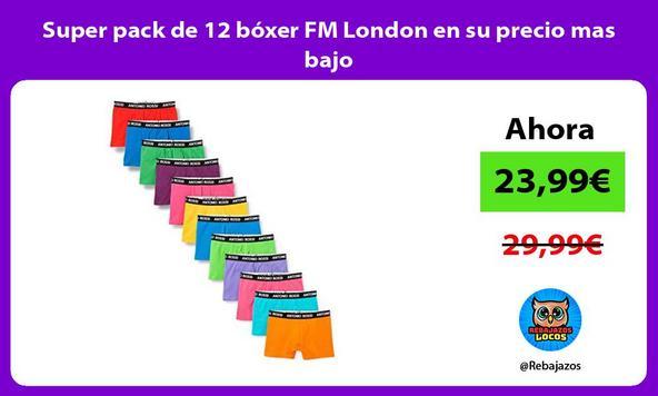 Super pack de 12 bóxer FM London en su precio mas bajo