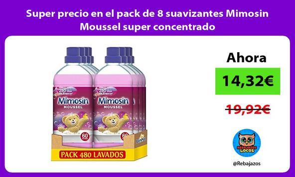 Super precio en el pack de 8 suavizantes Mimosin Moussel super concentrado